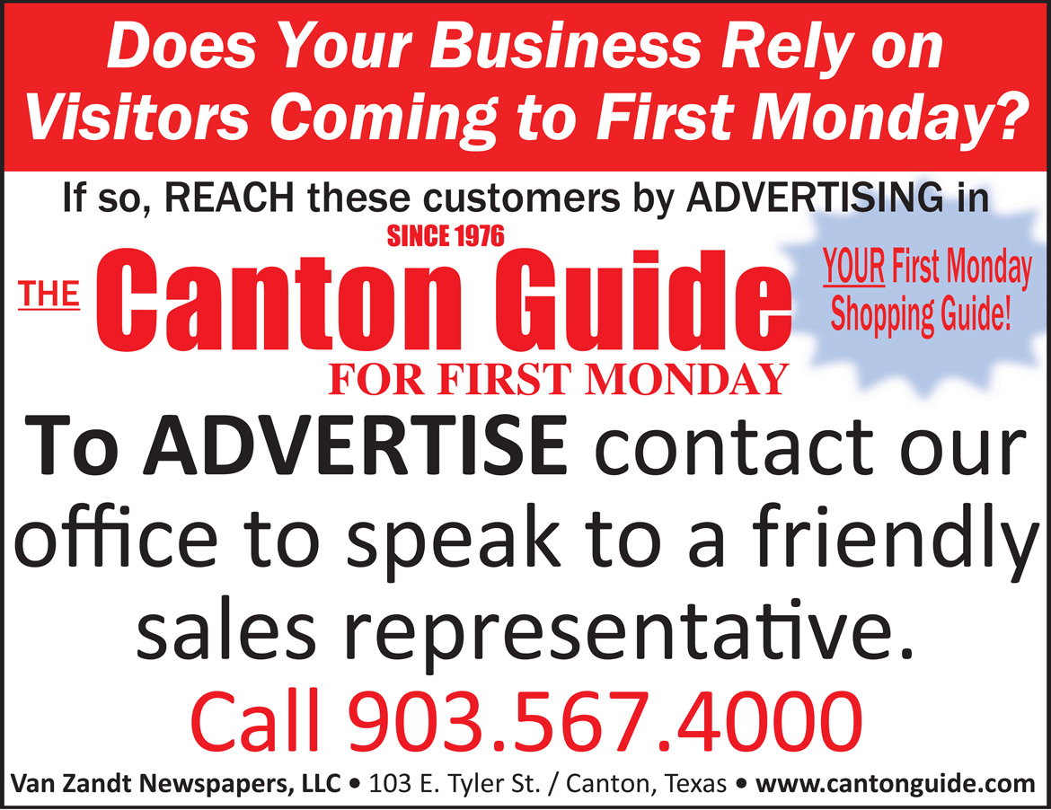 Advertise on the Canton Guide - call 903-567-4000